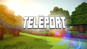 How To Teleport In Minecraft?